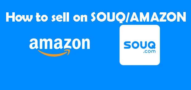 How to Sell on Souq.ae / How to Sell on Amazon.ae