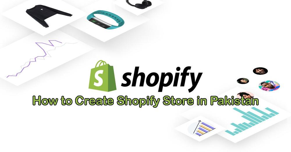 Shopify Pakistan - Shopify in Pakistan