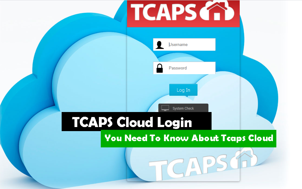 TCAPS Cloud Login Everything You Need To Know About Tcaps Cloud