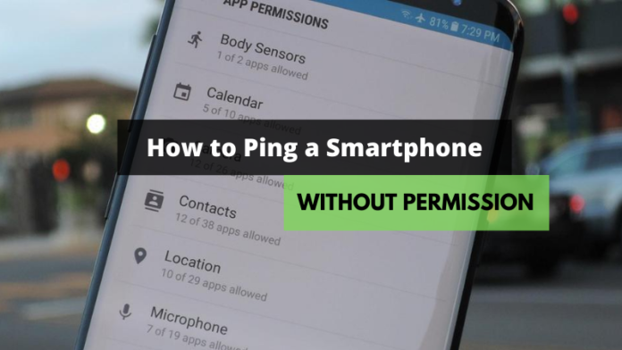 How to Ping a Smartphone without Permission