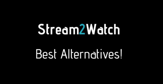 10 websites like Stream2watch